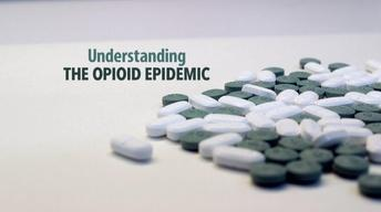 Understanding the Opioid Epidemic Promo