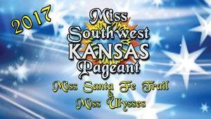 Miss Southwest Kansas Pageant  2017