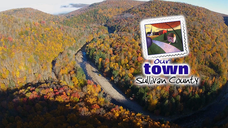 Our Town Sullivan County