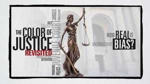 The Color of Justice Revisited