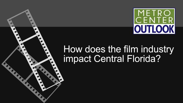 Metro Center Outlook: Film and TV Industries