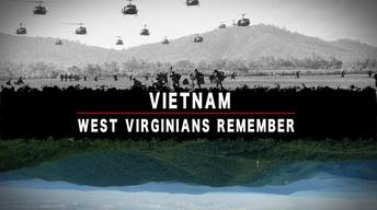 Vietnam: West Virginians Remember