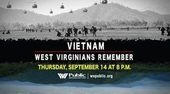 Vietnam: West Virginians Remember - Wartime