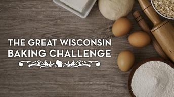 The Great Wisconsin Baking Challenge