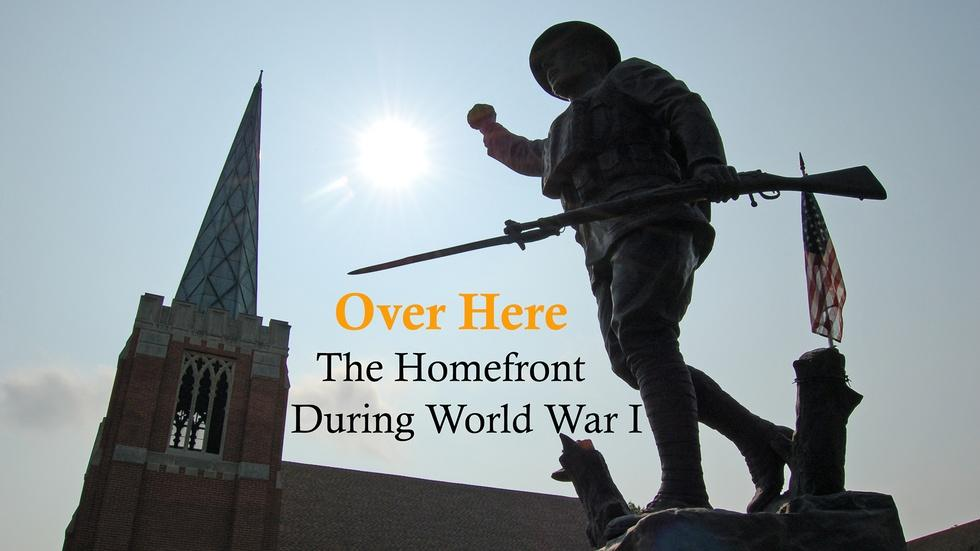 Over Here: The Homefront During World War I logo