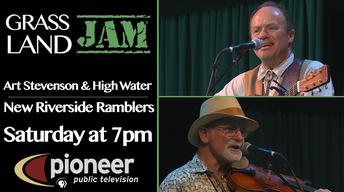 S4 Ep 8: Art Stevenson & High Water / New Riverside Ramblers