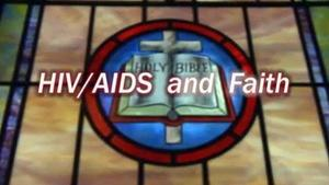 HIV, AIDS, and Faith