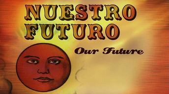 Nuestro Futuro (Our Future)