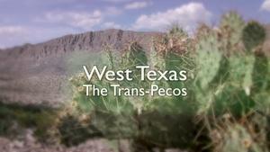 Season 3, Ep. 3: West Texas – The Trans Pecos