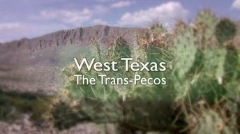 Season 3, Ep. 3: West Texas – The Trans Pecos