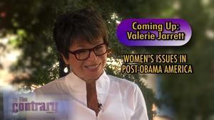 Valerie Jarrett: Women's Issues in Post-Obama America