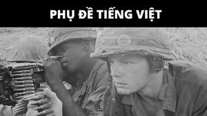 05: This Is What We Do (July 1967-December 1967) -Vietnamese