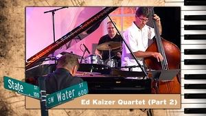 S02 E04: Ed Kaiser Quartet
