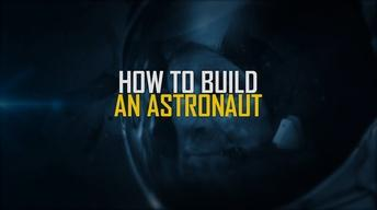 How to Build an Astronaut Promo