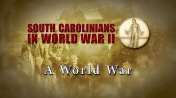 South Carolinians in WWII | A World War