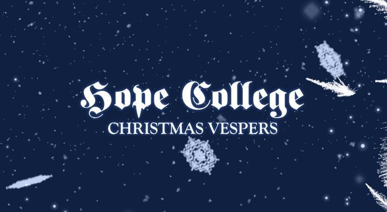 WGVU Presents: Hope College Christmas Vespers 2017