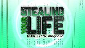 Stealing Your Life with Frank Abagnale