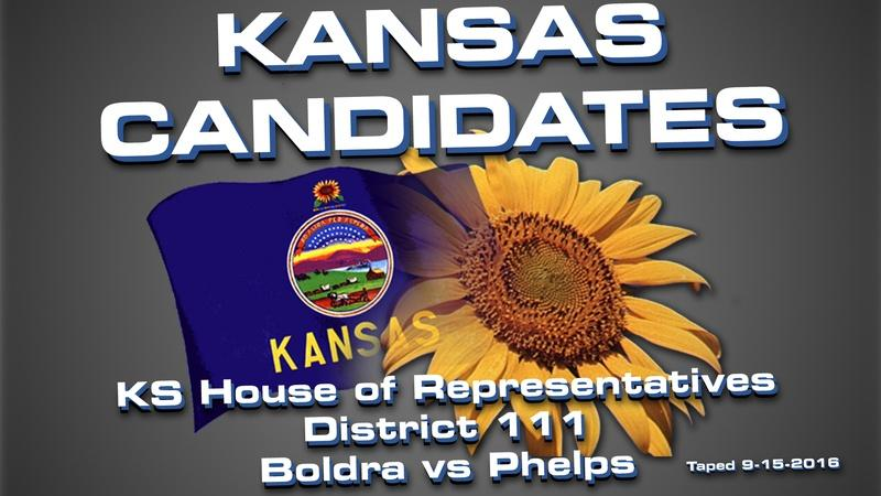 Kansas Candidates:  KS House 111 Boldra vs Phelps