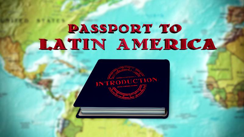 Passport to Latin America