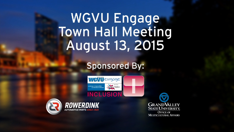 WGVU Engage Inclusion - Town Hall