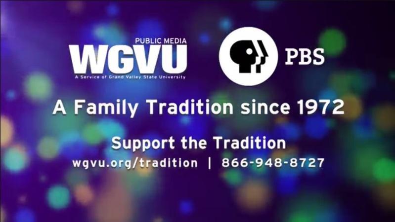 WGVU Public Media is a Family Tradition