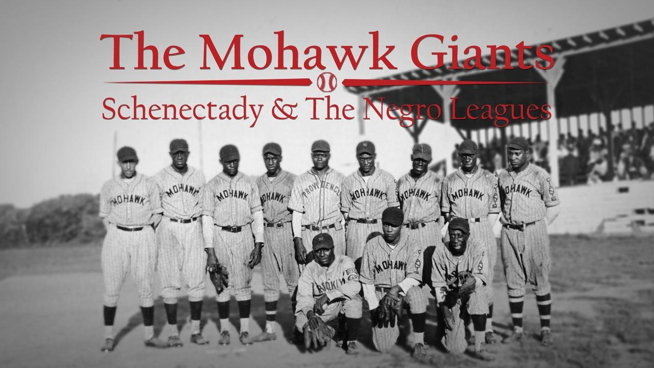 The Mohawk Giants: Schenectady & the Negro Leagues | Trailer