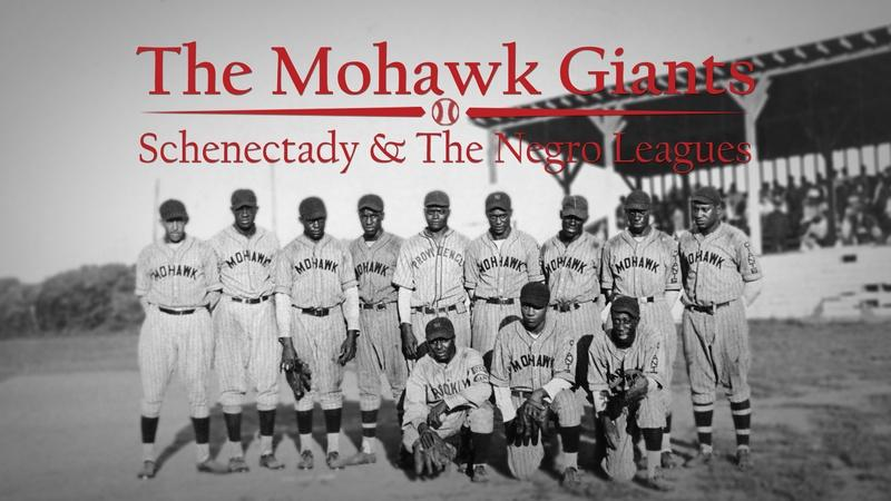 The Mohawk Giants: Schenectady & the Negro Leagues