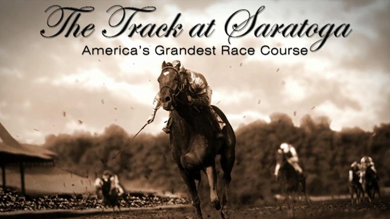 The Track at Saratoga: America's Grandest Race Course | Preview