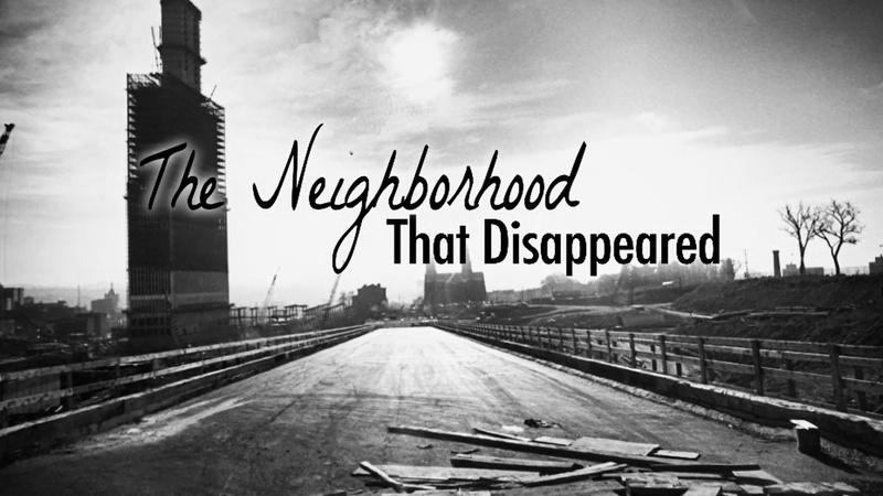 The Neighborhood That Disappeared