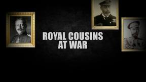 Image of Royal Cousins at War