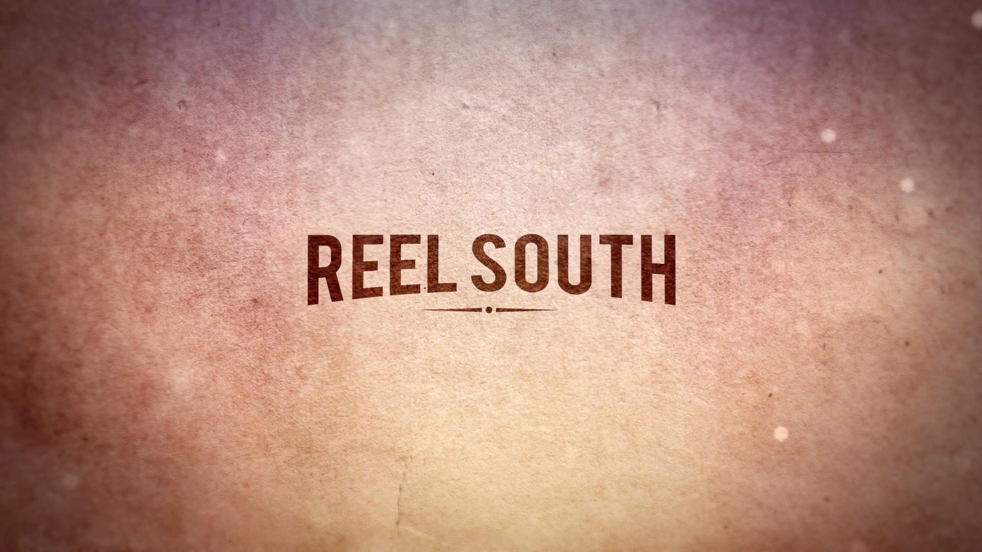 REEL SOUTH 2nd Season: Promo