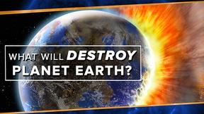 Image of What Will Destroy Planet Earth?
