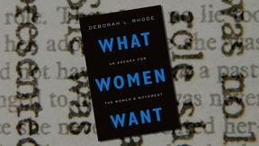 "Image of TTC Extra: ""What Women Want"" by Deborah L. Rhode"