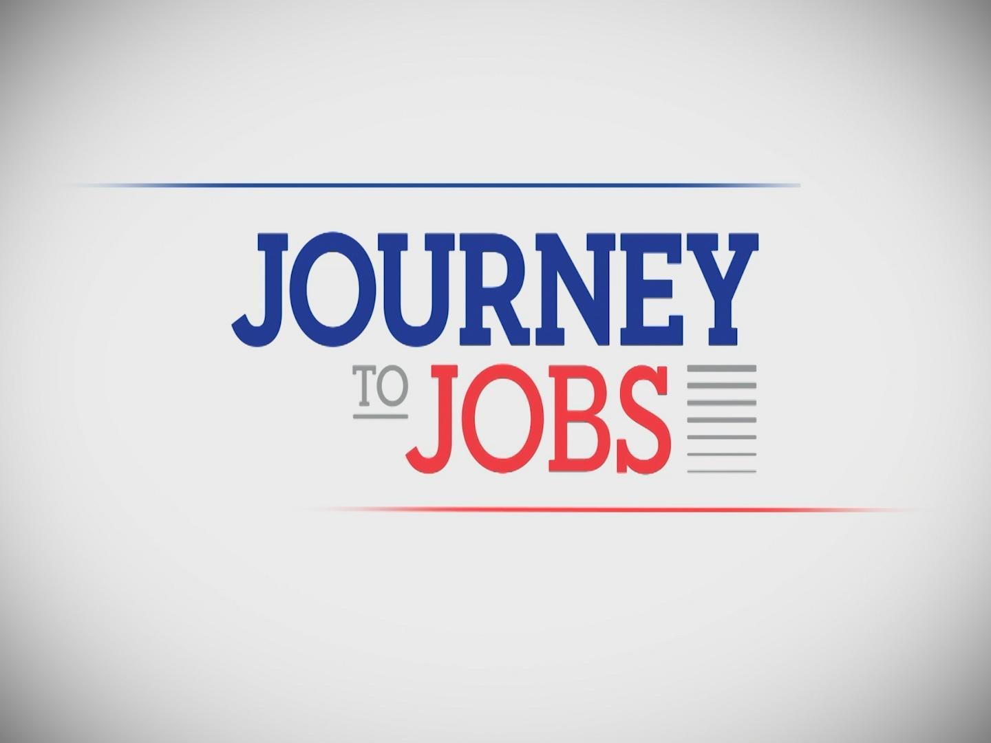 Journey to Jobs