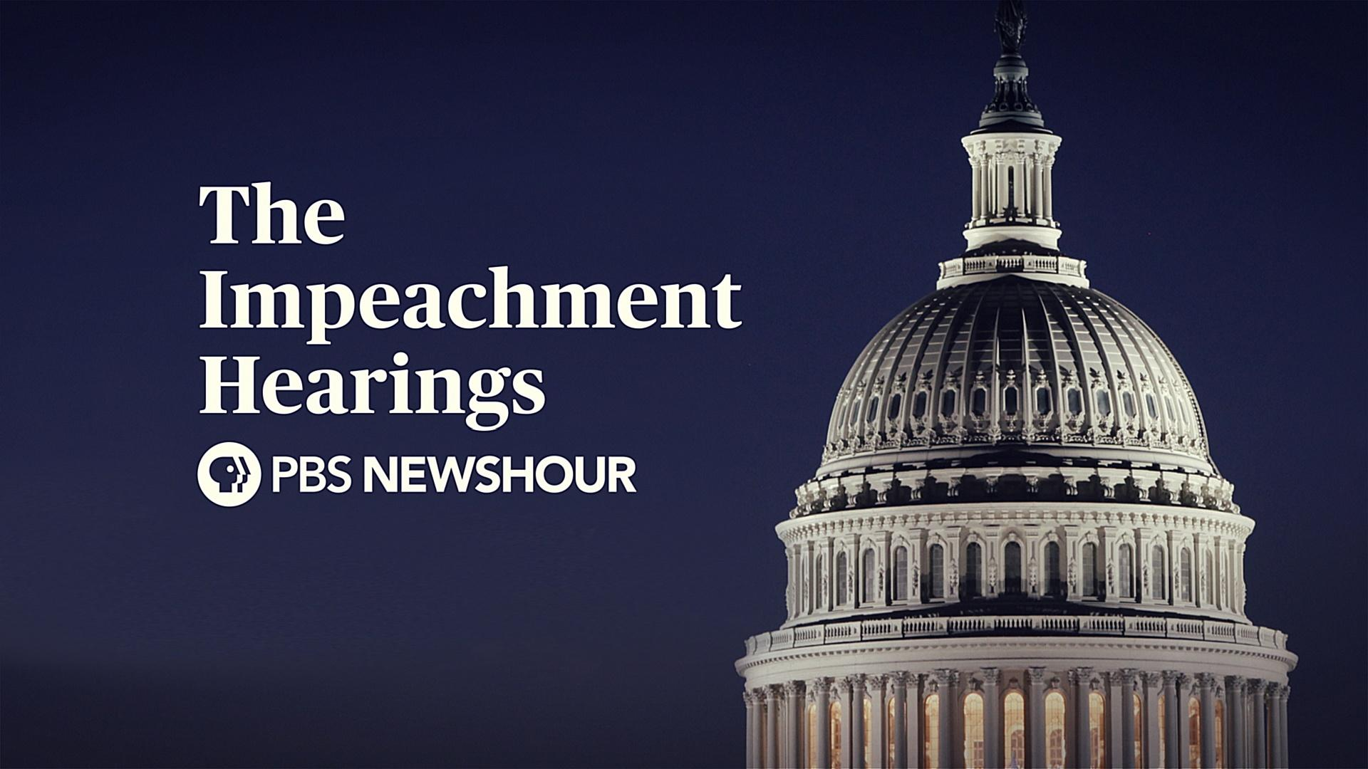 Public Impeachment Inquiry Hearings