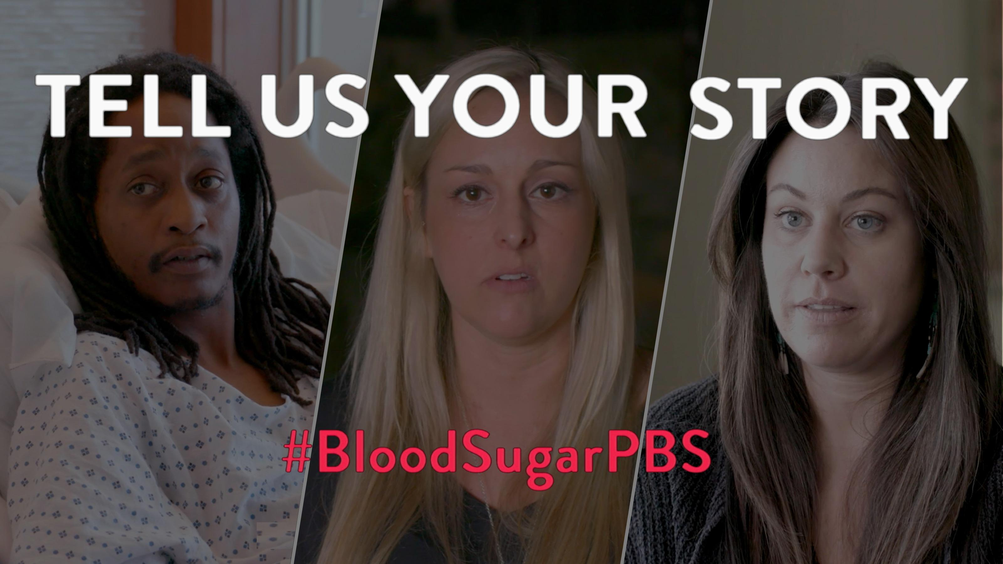 A tryptic showing Monteil Lee, Nicole, and Valarie Blue Bird Jernigan. With the words TELL US YOUR STORY #BloodSugarPBS