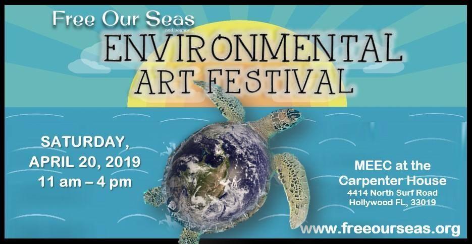 "Changing Seas at ""Free Our Seas Environmental Art Festival"""