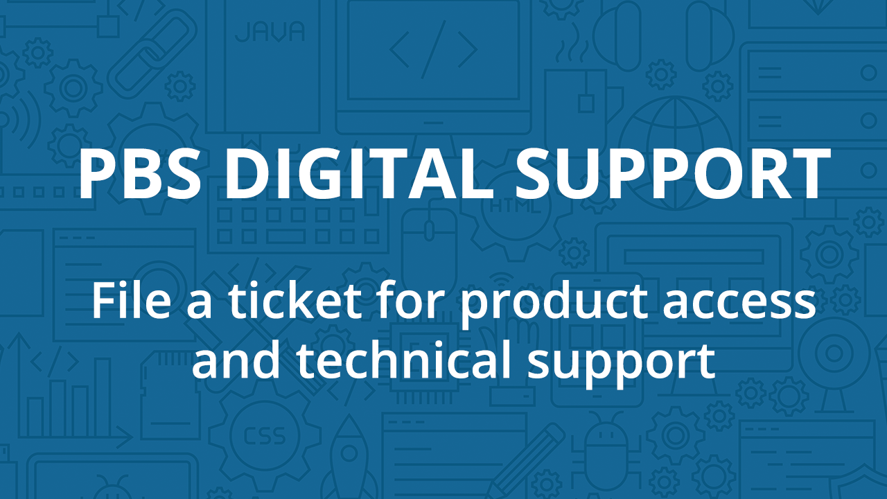 Contact PBS Digital Support
