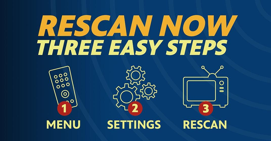 "Rescan your TV in 3 easy steps. 1-click ""menu"" on your remote. 2-click settings. 3-click ""scan"" or ""rescan"""