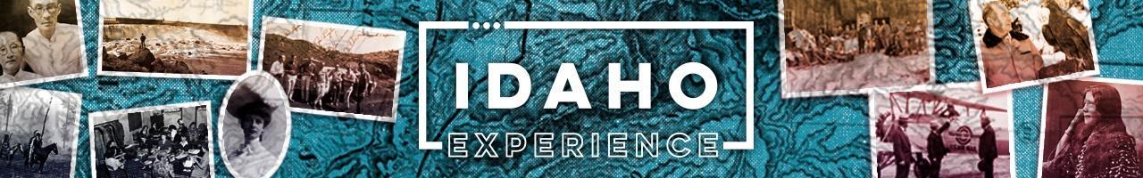 Idaho Experience