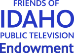 Friends of Idaho Public Television Endowment
