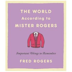 """The World According to Mister Rogers"" Book"