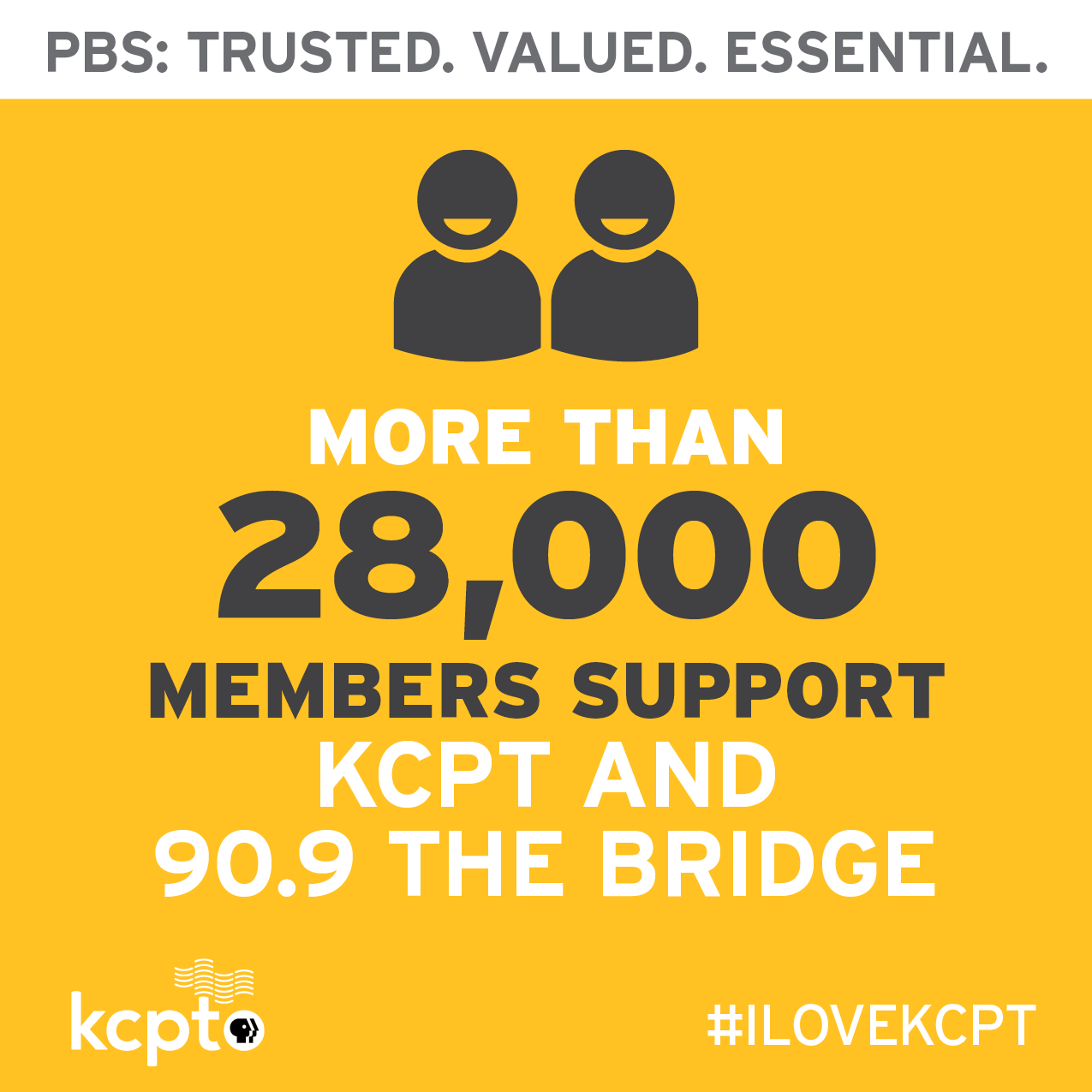 More than 28,000 members support KCPT and 90.9 The Bridge.