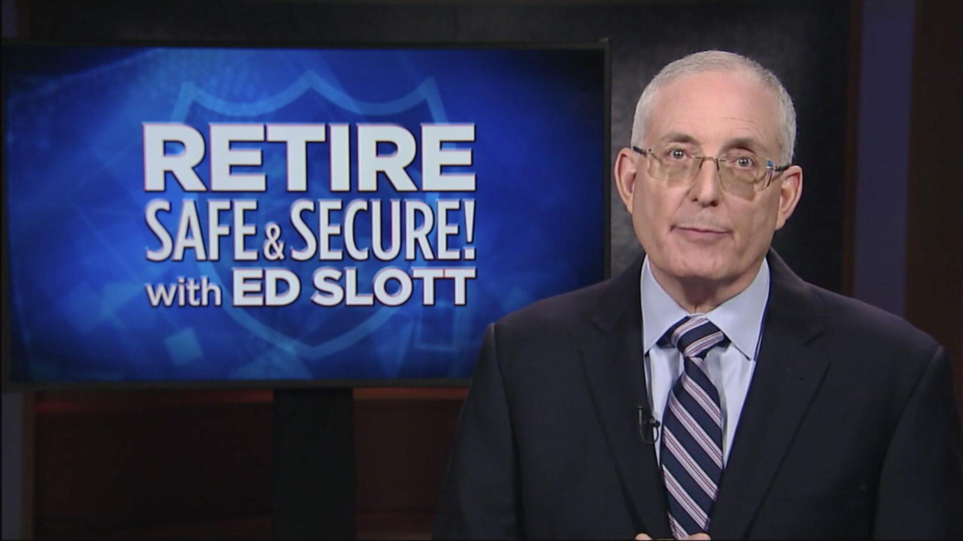 Retire Safe & Secure! with Ed Slott