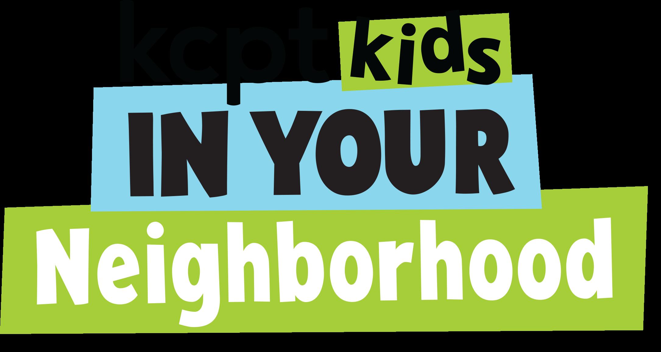 kcptkids in your neighborhood