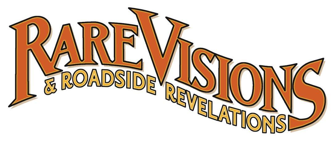 Rare Visions & Roadside Revelations