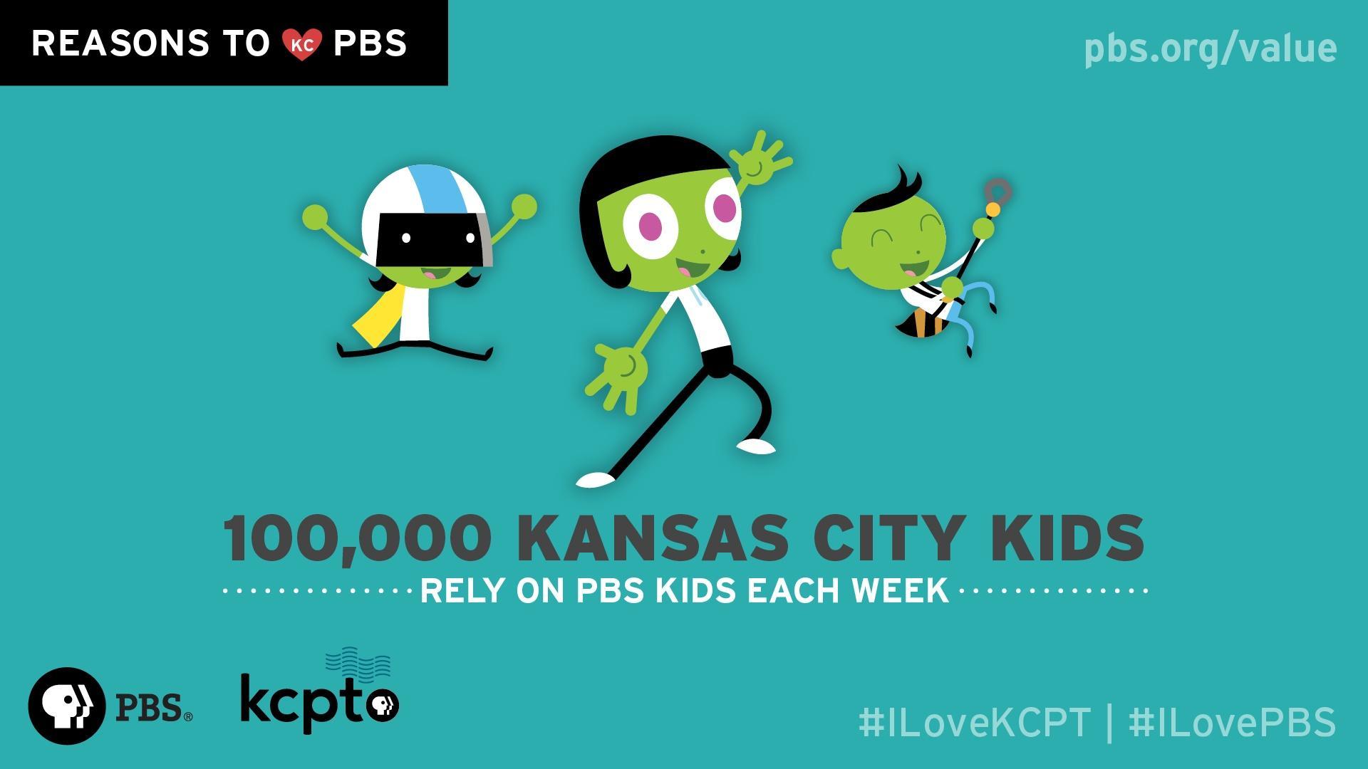 100,000 Kansas City kids rely on PBS KIDS each week.