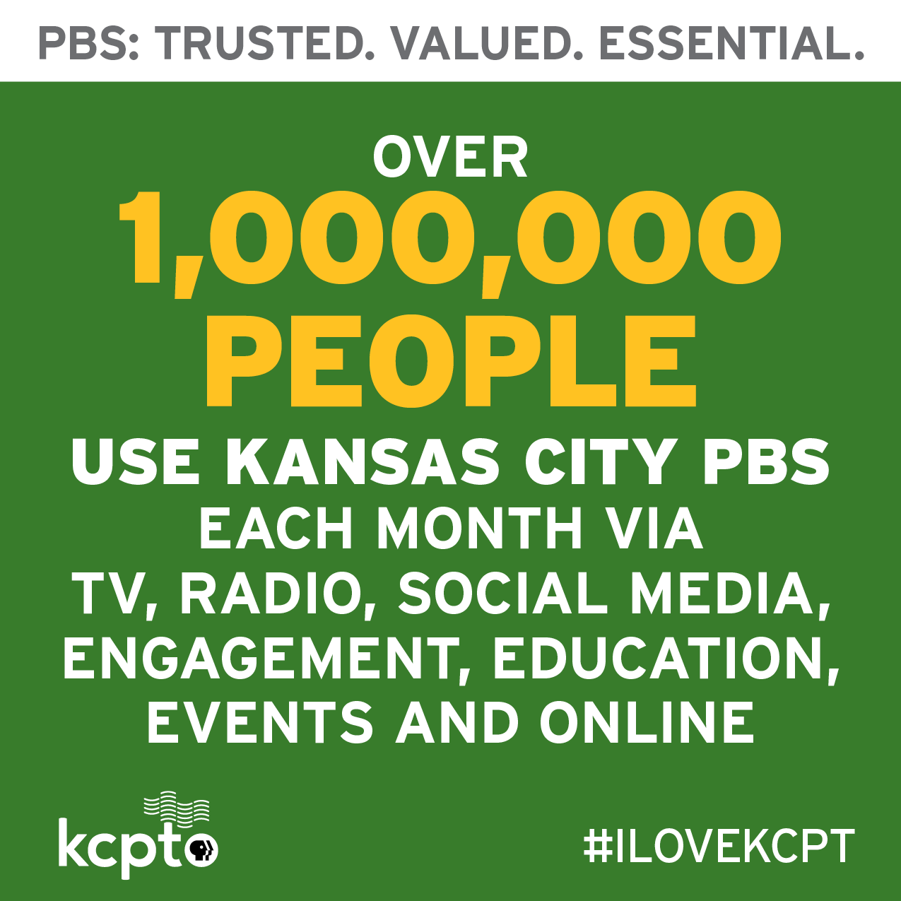 Over a million people use KCPT each month.