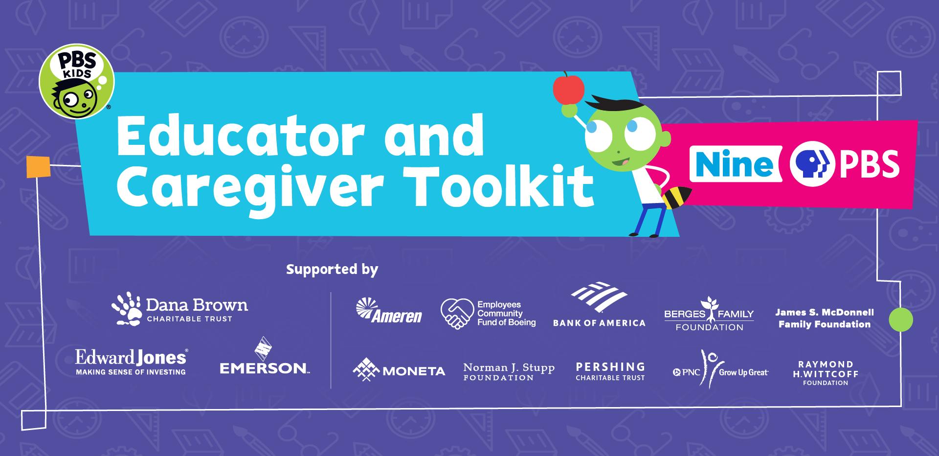 Nine PBS Educator and Caregiver Toolkit