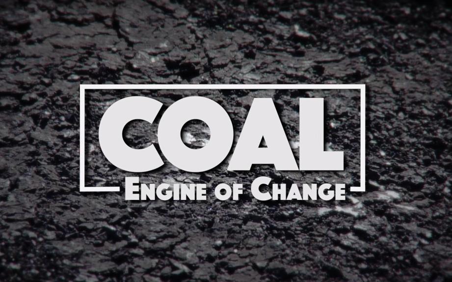 Coal: Engine of Change